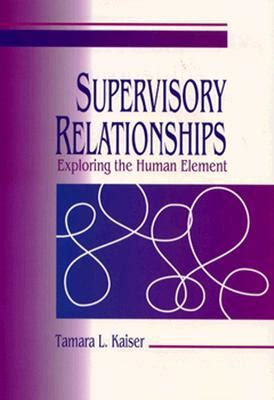 human element volume 1 books supervisory relationships exploring the human element