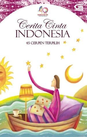 kumpulan cerpen indonesia terbaik 98 books indira iljas s kumpulan cerpen books on goodreads 34 books