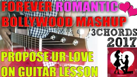 love songs on guitar satish sharma propose ur love super beginners bollywood valentine