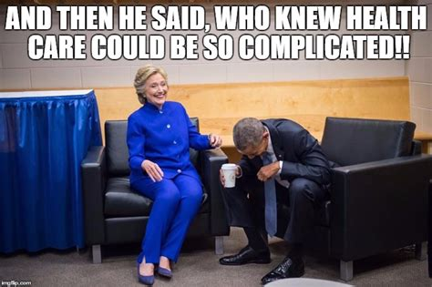 Obama Laughing Meme - hillary obama laugh imgflip