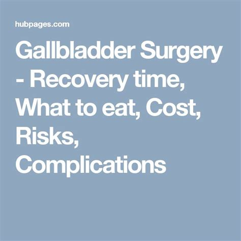 Gallbladder Surgery Recovery | gallbladder surgery recovery time what to eat cost