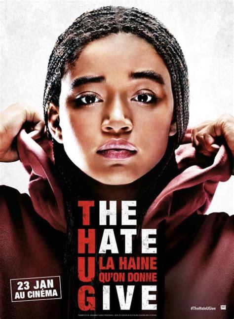 regarder the hate u give la haine qu on donne regarder streaming vf en france regarder the hate u give la haine qu on donne film en