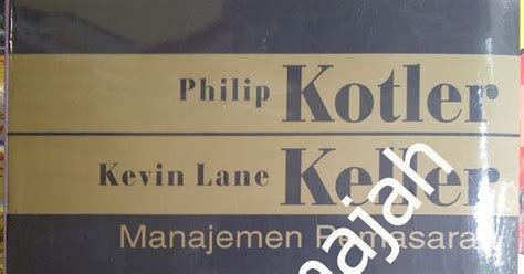 Manajemen Pemasaran Edisi 13 1set2buku By Philip Kotler rafa annajah manajemen pemasaran jilid 1 edisi 13 philip kotler kevin keller