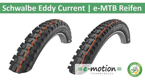 E Bike Reifen Schwalbe by Schwalbe Eddy Current Die Reifen F 252 Rs E Mtb Eurobike