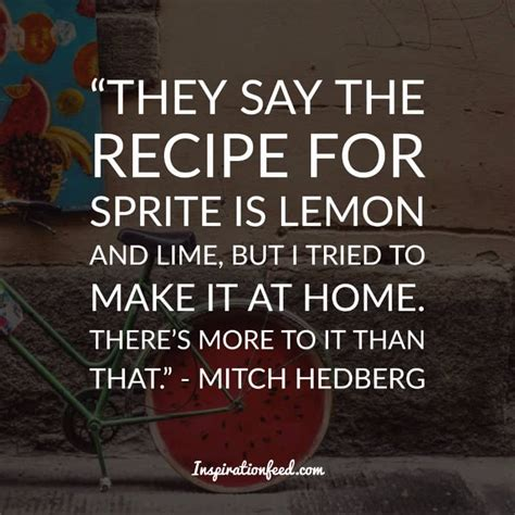best mitch hedberg quotes 25 of the best mitch hedberg quotes that will always be