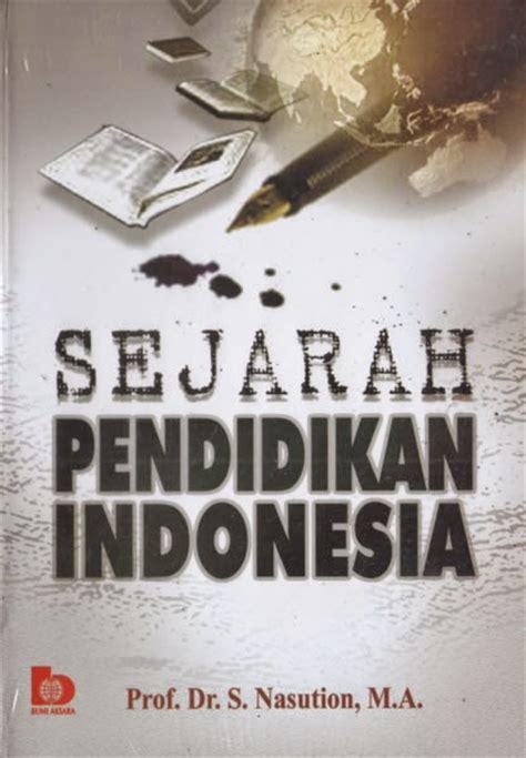 Buku Perkembangan Politik Dan Sistem Birokrasi Di Beberapa Negara Pr buku sejarah pendidikan indonesia oleh s nasution