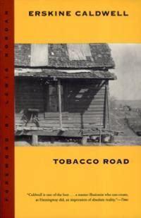 tobacco road a novel b0054tb664 tobacco road by erskine caldwell