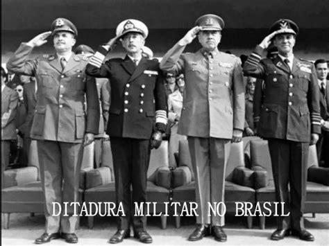 A Ditadura Militar Brasil Ditadura Militar 2012