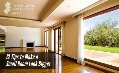 a small room look bigger 12 tips to make a small room look bigger garden state home loans