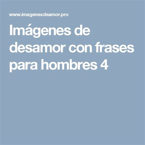 1000 images about de frases on pinterest frases celebres para mujeriegos frases de mujeriegos