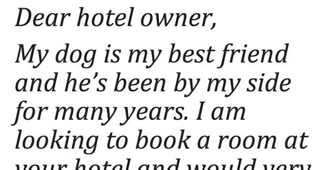 brings puppies to owner wants to bring his to his room the hotel owner s response just wonderful