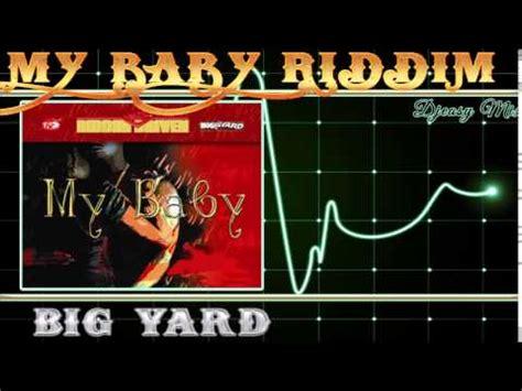 backyard riddim my baby riddim aka telephone ting riddim 2005 big yard