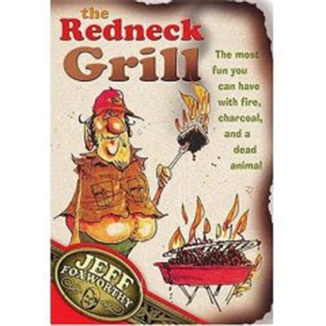 Backyard Bbq With Jeff Foxworthy Bbq The Grill The Most You Can