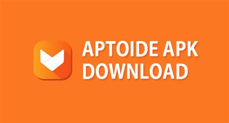 aptoide apk free for android smartphones and