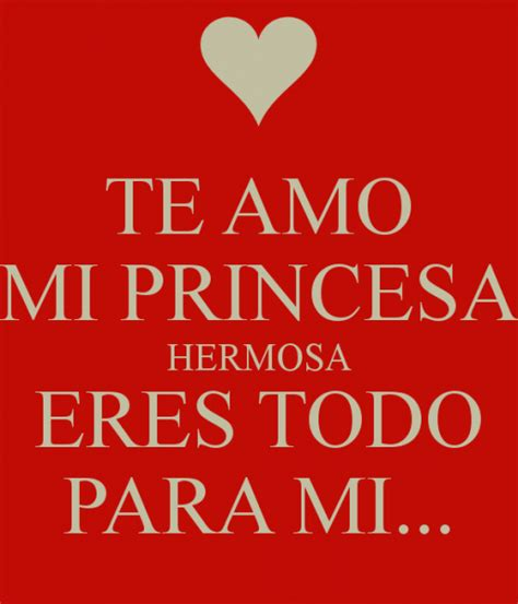 imagenes que digan hermosa eres mi princesa hermosa poema imagui