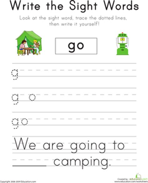 Writing Sight Words Worksheets Kindergarten by Write The Sight Words Quot Go Quot Worksheet Education