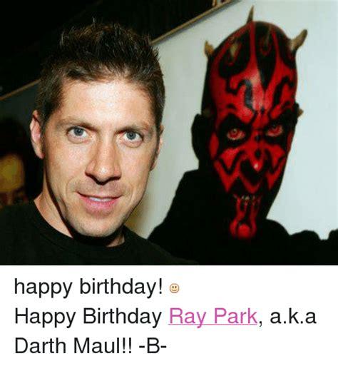 Darth Maul Meme - happy birthday happy birthday ray park aka darth maul