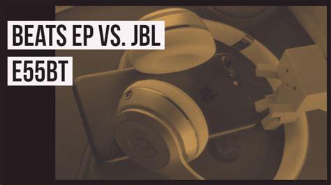 beats ep  jbl ebt  ear headphone specifications