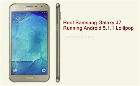 Samsung Lollipop J7 root samsung galaxy j7 sm j700m with cf auto root on android 5 1 1