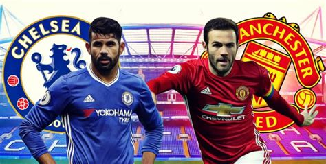 chelsea vs mu 2017 chelsea vs manchester united lineups preview efa cup
