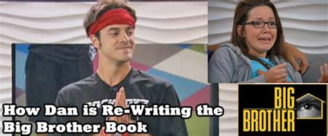 dan gheesling big brother 14 how dan is re writing the book on big brother