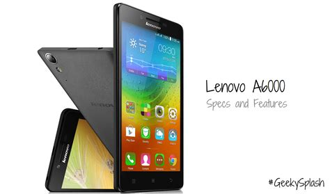 Lenovo A6000 Lenovo A6000 Specifications And Features Moto E Vs