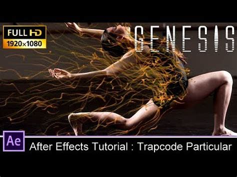 tutorial after effect trapcode particular after effects tutorial trapcode particular ghost lines