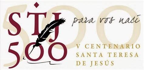v centenario santa teresa de jes s v centenario de santa teresa de jes 250 s de viaje por