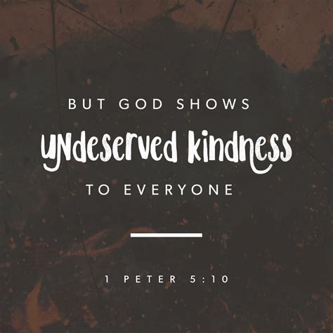 Marriage Bible Verses Esv by God Shows Undeserved Kindness To Everyone He Is
