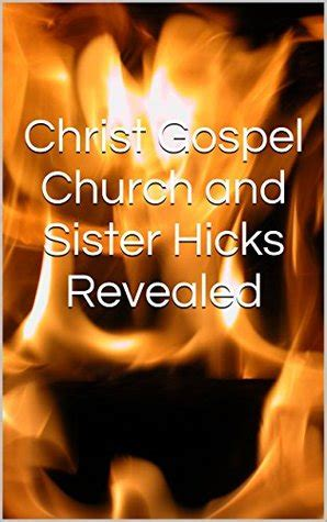 christ gospel church  sister hicks revealed  critique