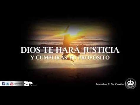imagenes justicia de dios dios te har 225 justicia y cumplir 225 s tu prop 243 sito jonnathan