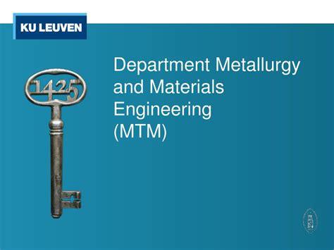 department metallurgy  materials engineering mtm powerpoint  id