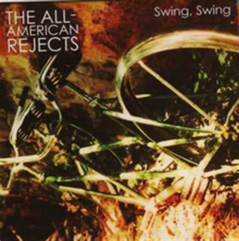 the all american rejects swing swing lyrics swing swing wikipedia
