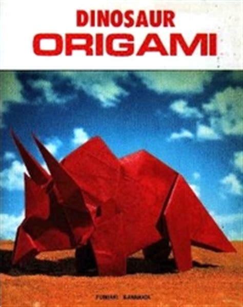 dinosaur origami by fumiaki kawahata book review gilad s