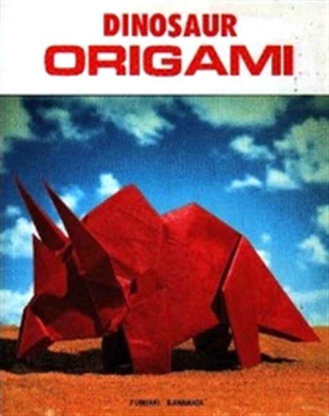 Dinosaur Origami Book - dinosaur origami by fumiaki kawahata book review gilad s