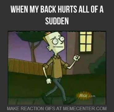 Back Problems Meme - back pain memes image memes at relatably com