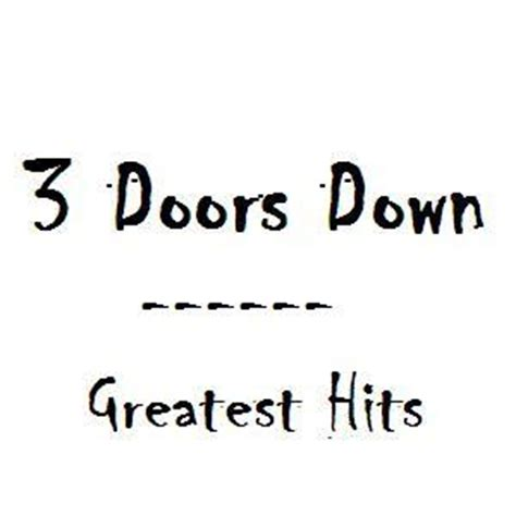 3 Doors Greatest Hits the universe discografia 3 doors