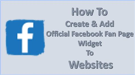 facebook fan page plugin how to create add official facebook fan page widget to
