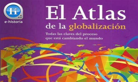 libro atlas de la globalizaci 243 n le monde diplomatique 2015 e historia