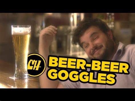 Beer Beer Goggles Youtube