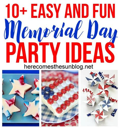 10 Themes For Here Comes - 10 easy and memorial day ideas here comes the sun