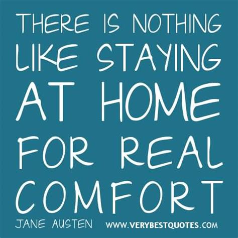 there is nothing like staying at home for real comfort there is nothing like staying at home for real comfort