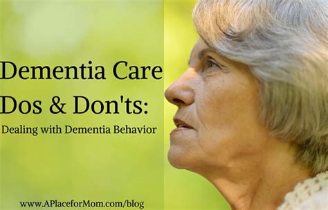 dementia care dos and don ts dealing with dementia