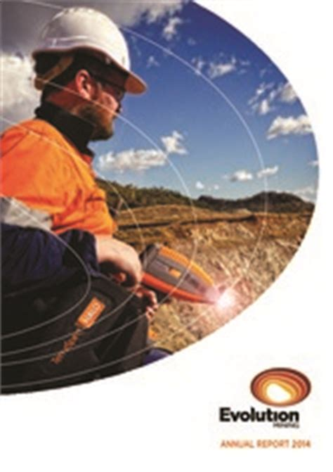 Mining Evolution evolution mining ltd annualreports