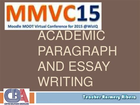 Paragraph And Academic Writing by Academic Paragraph And Essay Writing