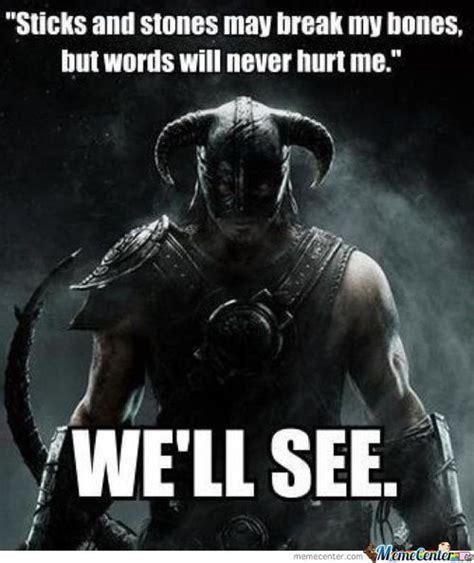 Skyrim Meme - fus ro dah fus ro dah the elder scrolls v skyrim