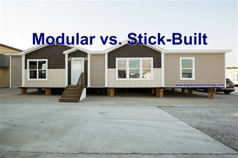 modular vs stick built which home is for you big sky
