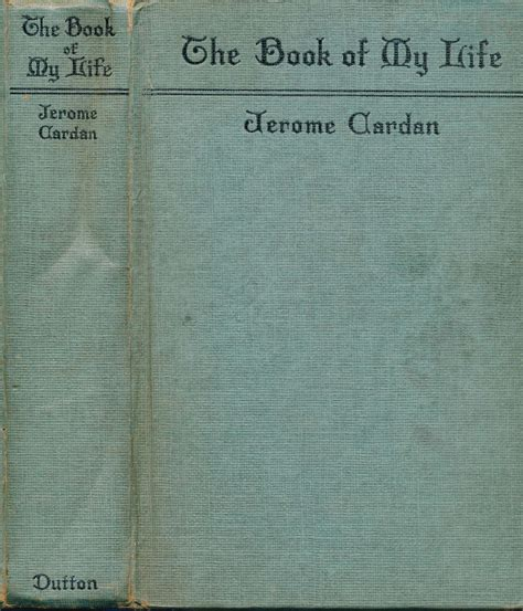 girolamo cardano the book of my life girolamo cardano the book of my life de vita