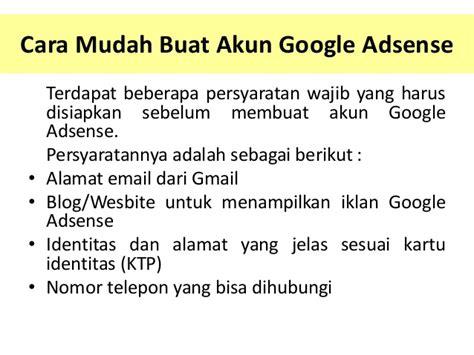 cara membuat ktp google akun google adsense cara membuat mendaftar adsense