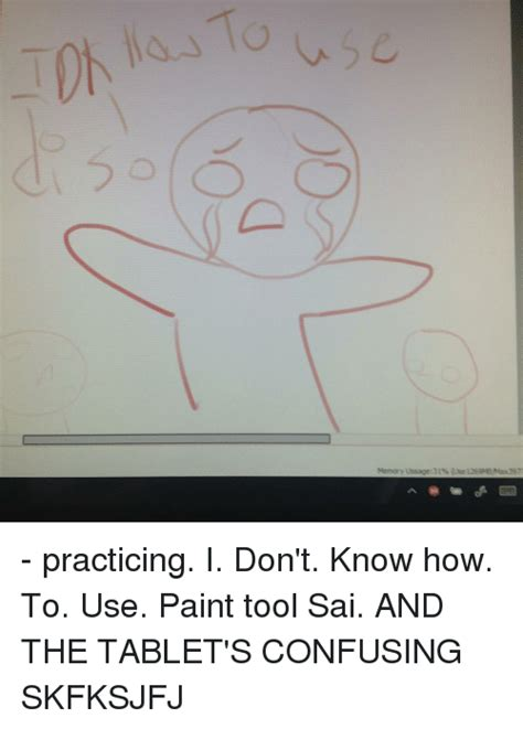 paint tool sai memory usage 25 best memes about paint tool sai paint tool sai memes